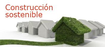 Construcción sostenible y bioconstrucción
